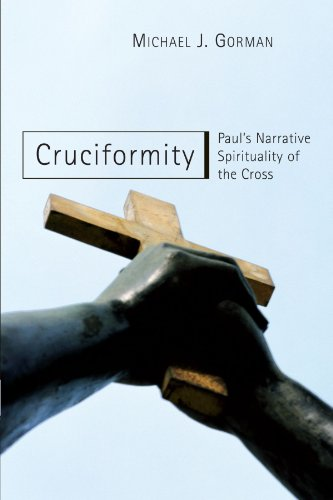 Cruciformity Paul's Narrative Spirituality of the Cross  2001 edition cover