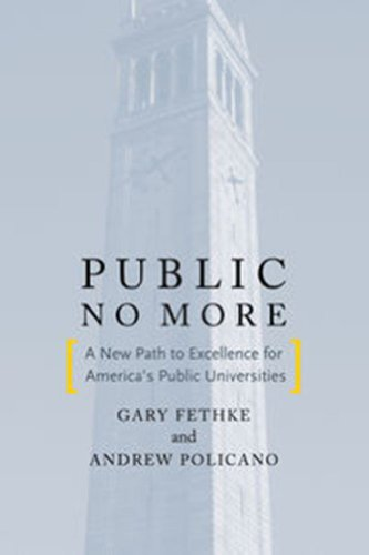 Public No More A New Path to Excellence for America's Public Universities  2012 edition cover