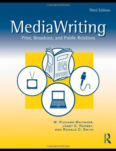 MediaWriting Print, Broadcast, and Public Relations 3rd 2009 (Revised) edition cover