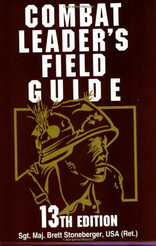 Combat Leader's Field Guide  13th 2005 edition cover