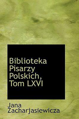 Biblioteka Pisarzy Polskich, Tom Lxvi  2009 edition cover
