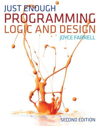 Just Enough Programming Logic and Design  2nd 2013 edition cover