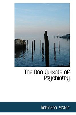 Don Quixote of Psychiatry N/A 9781113537959 Front Cover