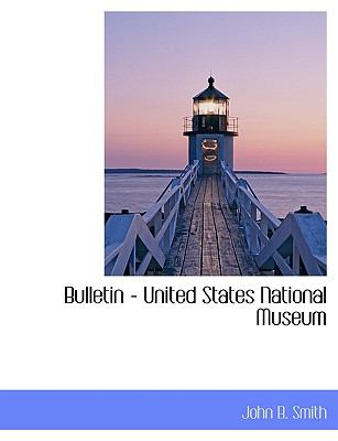 Bulletin - United States National Museum N/A 9781113636959 Front Cover