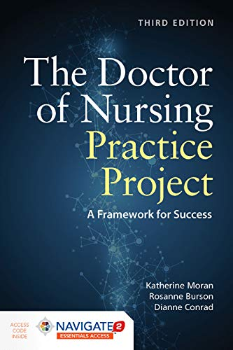Doctor of Nursing Practice Project a Framework for Success  3rd 2020 (Revised) 9781284156959 Front Cover