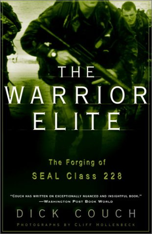 Warrior Elite The Forging of SEAL Class 228  2003 edition cover