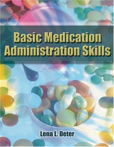 Basic Medication Administration Skills   2006 9781401825959 Front Cover