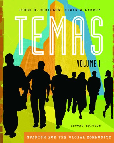 Temas Spanish for the Global Community 2nd 2007 (Revised) 9781413028959 Front Cover