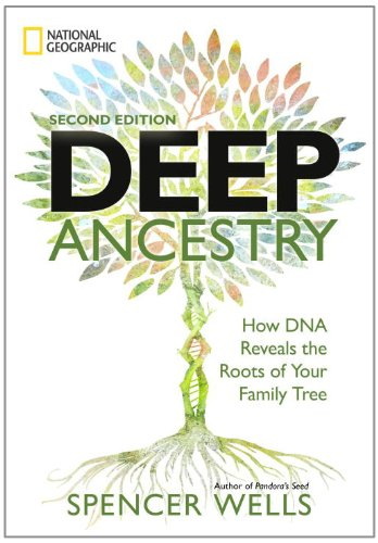 Deep Ancestry How DNA Reveals the Roots of Your Family Tree 2nd 2011 edition cover