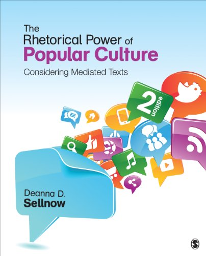 Rhetorical Power of Popular Culture Considering Mediated Texts 2nd 2014 edition cover