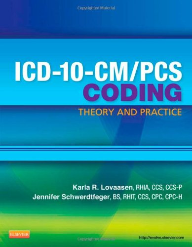 ICD-10-CM/PCS Coding: Theory and Practice   2012 edition cover
