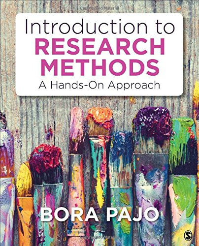 Introduction to Research Methods A Hands-On Aprroach  2018 9781483386959 Front Cover