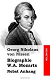 Biographie W. A. Mozarts Nebst Anhang N/A 9781484839959 Front Cover