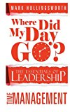 Where Did My Day Go?  N/A 9781490472959 Front Cover