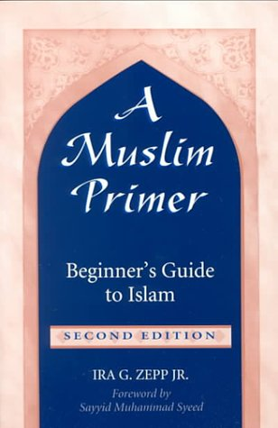 Muslim Primer Beginner's Guide to Islam 2nd 2000 edition cover