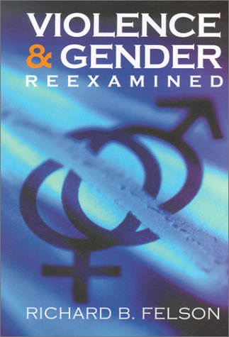 Violence and Gender Reexamined   2002 9781557988959 Front Cover