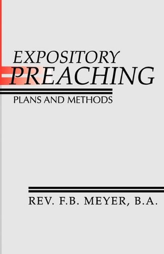 Expository Preaching; Plans and Methods Plans and Methods N/A edition cover
