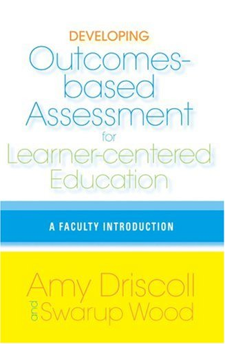 Developing Outcomes-Based Assessment for Learner-Centered Education A Faculty Introduction  2007 edition cover