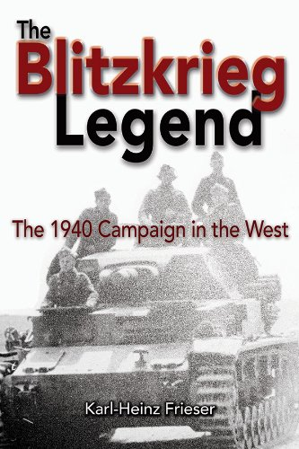 Blitzkrieg Legend The 1940 Campaign in the West N/A edition cover