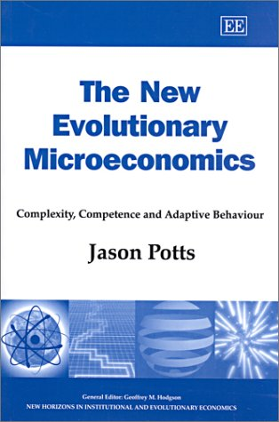 New Evolutionary Microeconomics Complexity, Competence and Adaptive Behaviour  2001 edition cover