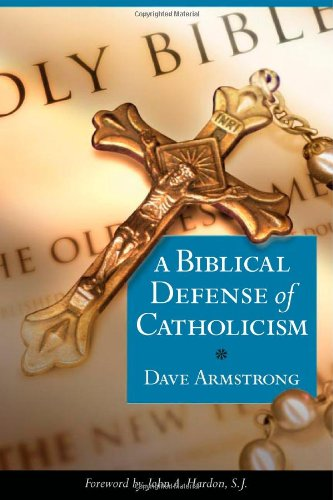 Biblical Defense of Catholicism   2003 (Revised) edition cover