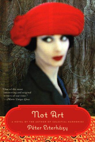 Not Art A Novel  2010 9780061792960 Front Cover