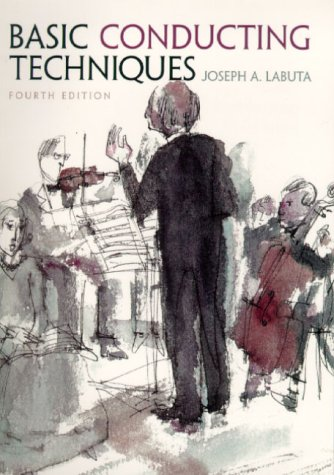 Basic Conducting Techniques  4th 2000 edition cover