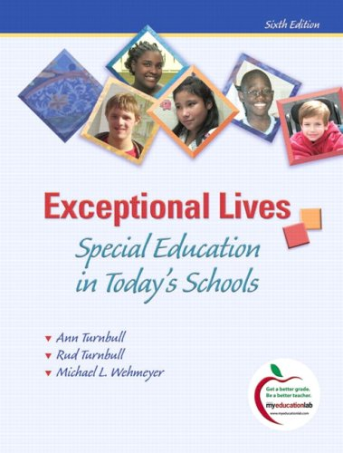 Exceptional Lives Special Education in Today's Schools 6th 2010 edition cover