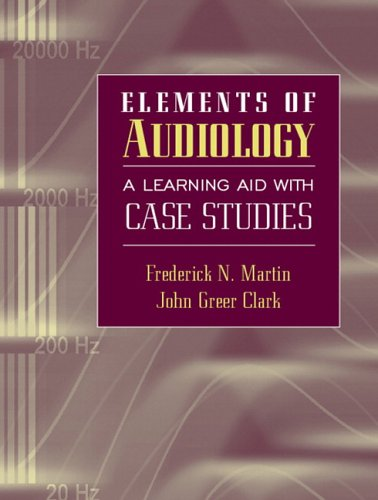Elements of Audiology A Learning Aid with Case Studies  2007 edition cover