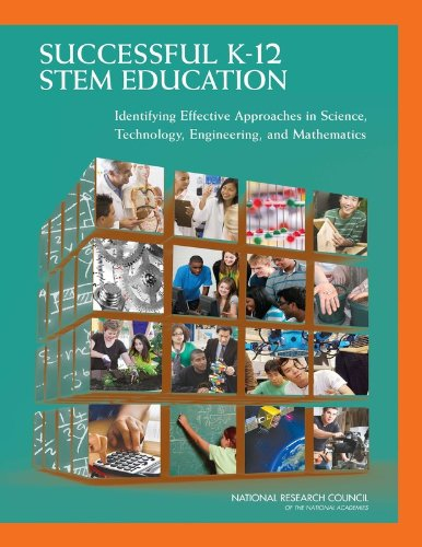 Successful K-12 STEM Education Identifying Effective Approaches in Science, Technology, Engineering, and Mathematics  2011 edition cover