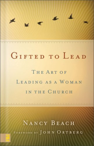 Gifted to Lead The Art of Leading As a Woman in the Church  2008 edition cover