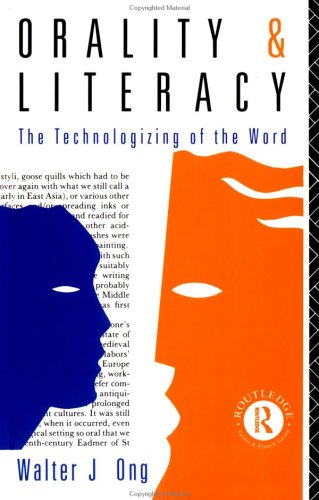 Orality and Literacy The Technologizing of the World  1982 edition cover
