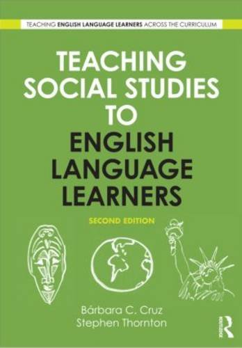 Teaching Social Studies to English Language Learners  2nd 2013 (Revised) edition cover