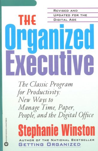 Organized Executive A Programe for Productivity New Ways to Manage Time Paper People and the Electronis Office  2001 (Revised) edition cover