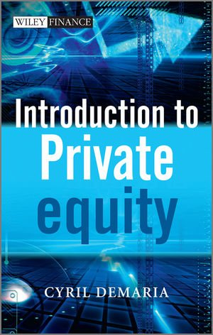 Introduction to Private Equity   2010 9780470745960 Front Cover