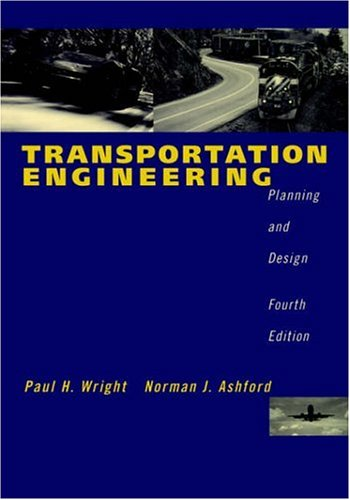 Transportation Engineering Planning and Design 4th 1998 (Revised) edition cover