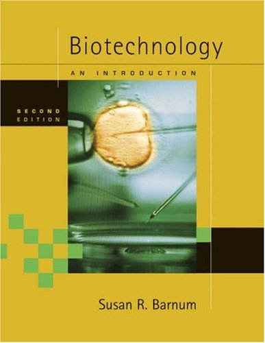 Biotechnology An Introduction 2nd 2005 edition cover