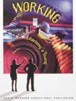 Working Learning a Living 2nd 1997 (Revised) 9780538650960 Front Cover