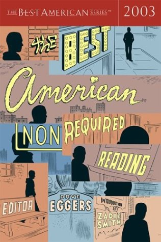 Best American Nonrequired Reading 2003   2003 edition cover