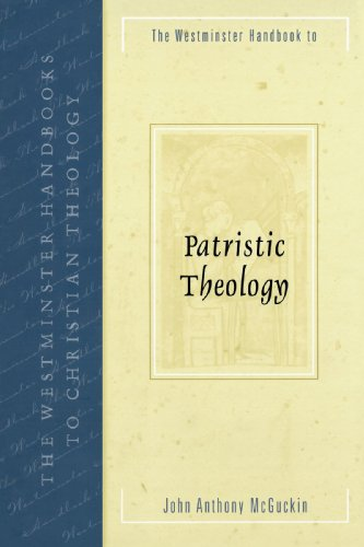 Westminster Handbook to Patristic Theology   2004 edition cover