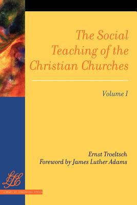 Social Teaching of the Christian Churches Vol 1  N/A 9780664236960 Front Cover
