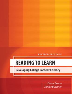 Reading to Learn Developing College Content Literacy Revised  edition cover