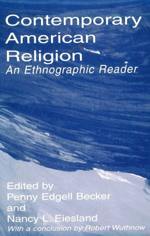 Contemporary American Religion An Ethnographic Reader  1997 9780761991960 Front Cover