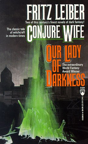 Conjure Wife and Our Lady of Darkness  N/A edition cover