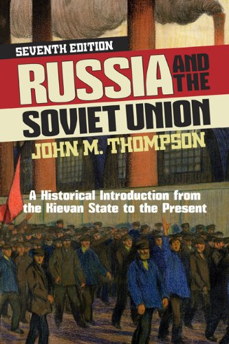 Russia and the Soviet Union A Historical Introduction from the Kievan State to the Present 7th edition cover