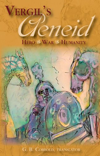Vergil's Aeneid Hero - War - Humanity  2005 edition cover