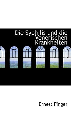 Die Syphilis und Die Venerischen Krankheiten  2009 edition cover