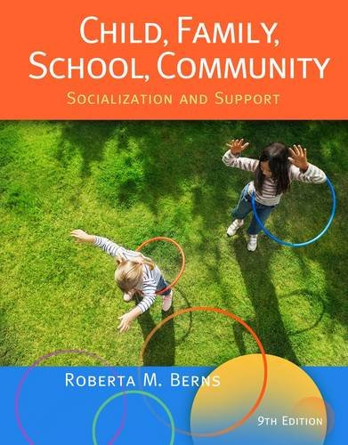 Child, Family, School, Community Socialization and Support 9th 2013 edition cover
