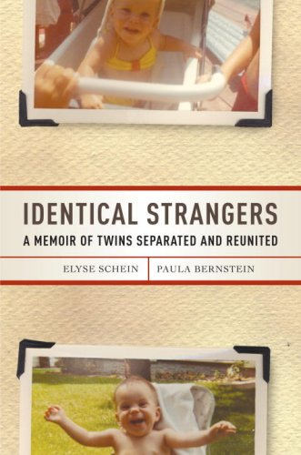 Identical Strangers A Memoir of Twins Separated and Reunited  2007 edition cover