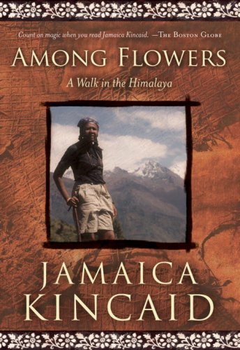 Among Flowers A Walk in the Himalaya  2007 edition cover